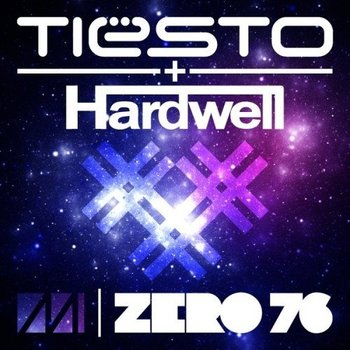 Tiesto drops banging track zero76 featuring hardwell for Banging house music