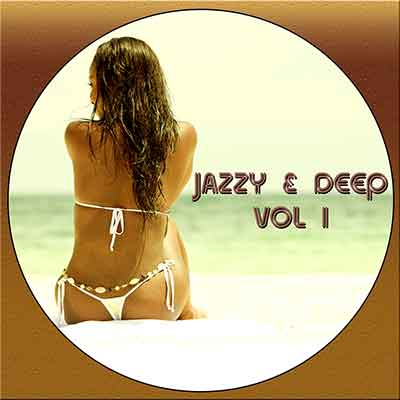 Jazzy & Deep Vol I