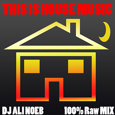 Ali noeb podcast house music downloads mixes all new for Jazzy house music